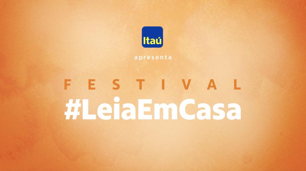 #LeiaemCasa Festival: Ação Itaú coloca famílias em quarentena com histórias
